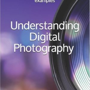 Understanding Digital Photography - Fabrizio Micciche